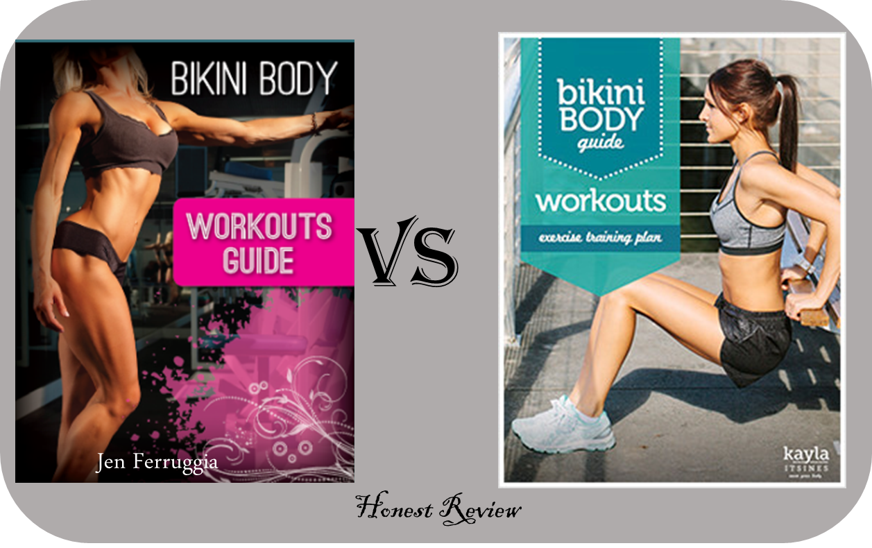 Jen Ferrugia Bikini Body Workouts vs Kayla Itsines Bikini Body Guide