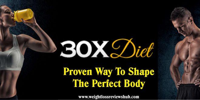 30x Diet Program Review