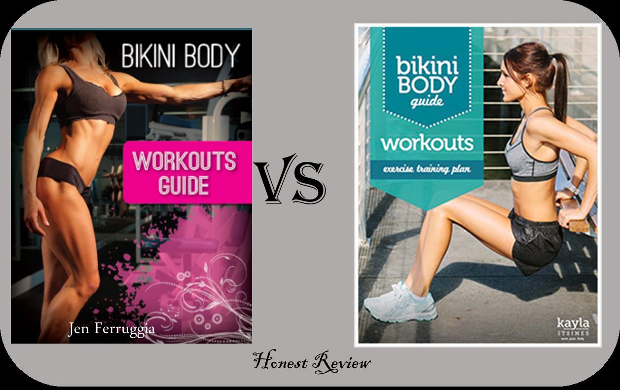 Jen Ferrugia Bikini Body Workouts vs Kayla Itsines Bikini Body Guide